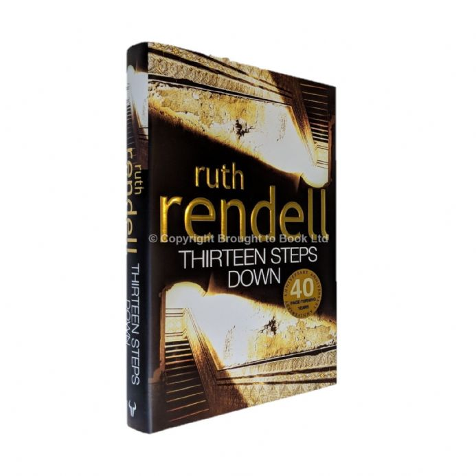 Thirteen Steps Down Signed by Ruth Rendell​​​​​​​ First Edition Hutchinson 2004